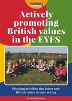 Actively Promoting British Values in the
