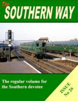 Southern Way Issue No 26
