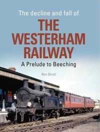 The Decline and Fall of the Westerham Ra