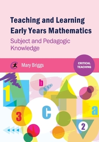 Teaching and Learning Early Years Mathem