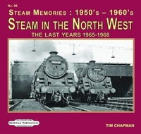 STEAM IN THE NORTH WEST THE LAST YEARS
