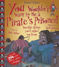 You Wouldn't Want To Be A Pirate's Priso