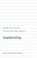 What we mean when we talk about leadersh