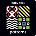 Baby Sees: Patterns