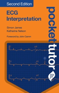 Pocket Tutor ECG Interpretation