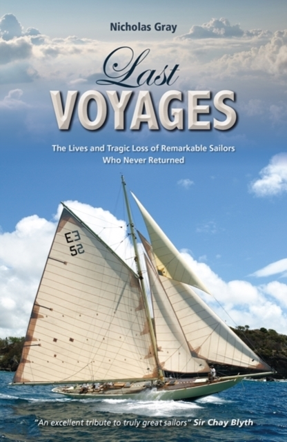 Last Voyages - The Lives and Tragic Loss
