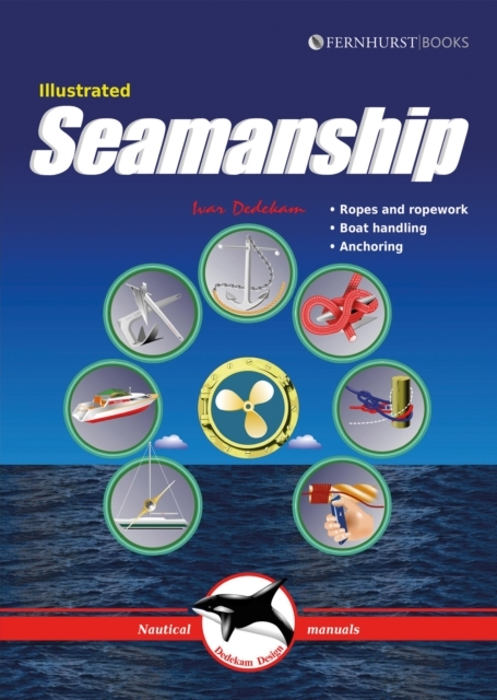Illustrated Seamanship - Ropes and ropew
