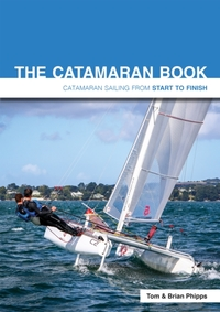 The Catamaran Book - Catamaran Sailing f