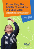 Promoting the Health of Children in Publ