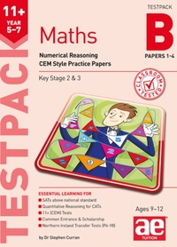 11+ Maths Year 5-7 Testpack B Papers 1-4