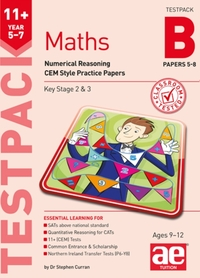 11+ Maths Year 5-7 Testpack B Papers 5-8