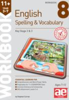 11+ Spelling and Vocabulary Workbook 8