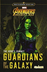 The Hero's Journey: Guardians of the Gal