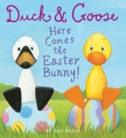 Duck and Goose Here Comes the Easter Bun