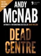 Dead Centre (Nick Stone Book 14)