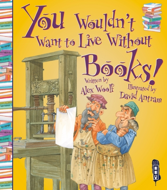 """Bilde av You Wouldn""""t Want To Live Without Books!'"""