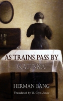 As Trains Pass By