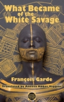 What Became of the White Savage