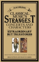 Classical Music's Strangest Concerts and