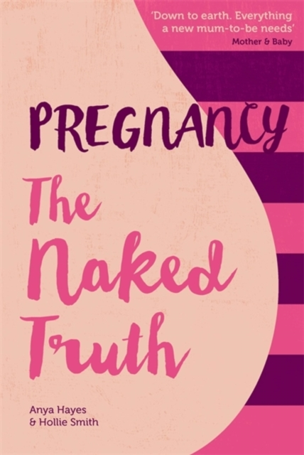 Pregnancy The Naked Truth - a refreshing