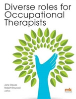 Diverse Roles for Occupational Therapist