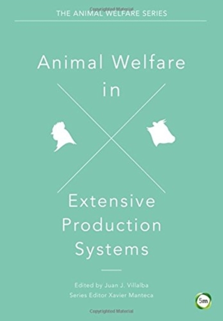 Animal Welfare in Extensive Production S