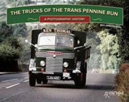 The Trucks of the Trans Pennine Run