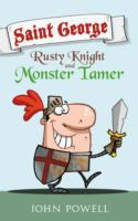Saint George: Rusty Knight and Monster T