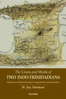 The Lives And Work Of Two Indo-trinidadi