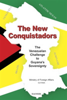 The New Conquistadors: The Venezuelan Ch