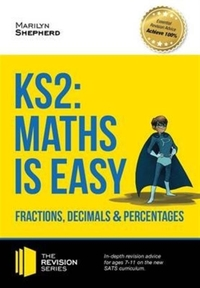 KS2: Maths is Easy - Fractions, Decimals