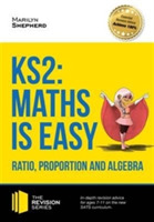 KS2: Maths is Easy - Ratio, Proportion a