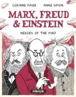 Marx, Freud, Einstein: Heroes of the Min