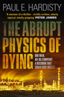 Abrupt Physics of Dying: One Man. An Oil