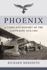 Phoenix - a Complete History of the Luft