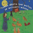 Tibbs Meets the Witch of Witchety Woods