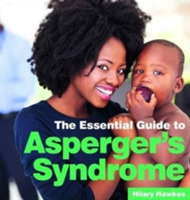 The Essential Guide to Asperger's Syndro