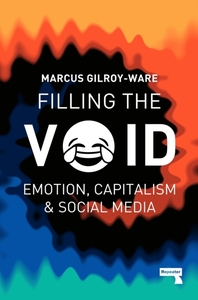 Filling the Void: Emotion, Capitalism &