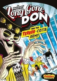 Long Gone Don: The Terror-Cotta Army (Th