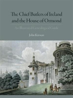 The Chief Butlers of Ireland and the Hou