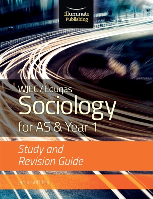 WJEC/Eduqas Sociology for AS & Year 1: S