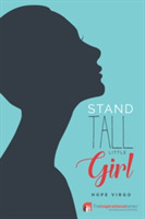 Stand Tall Little Girl