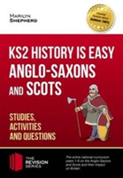 KS2 History is Easy: Anglo-Saxons and Sc