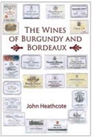 Wines of Burgundy and Bordeaux