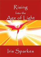Rising Into the Age of Light
