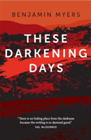 These Darkening Days