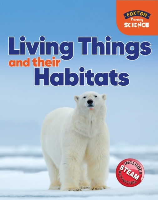 Foxton Primary Science: Living Things an