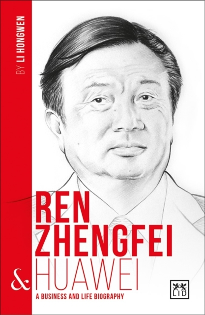 Ren Zhengfei and Huawei