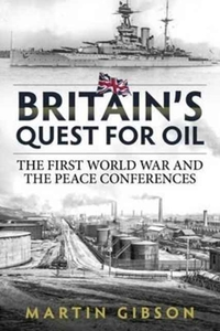 Britain'S Quest for Oil
