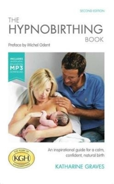 The Hypnobirthing Book with Antenatal Re